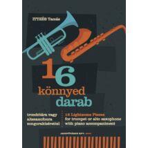 16 könnyed darab trombitára vagy szaxofonra (Ittzés Tamás)